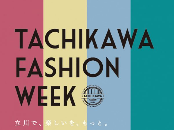 TACHIKAWA FASHION WEEK